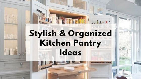 Picture of a kitchen pantry with text overlay